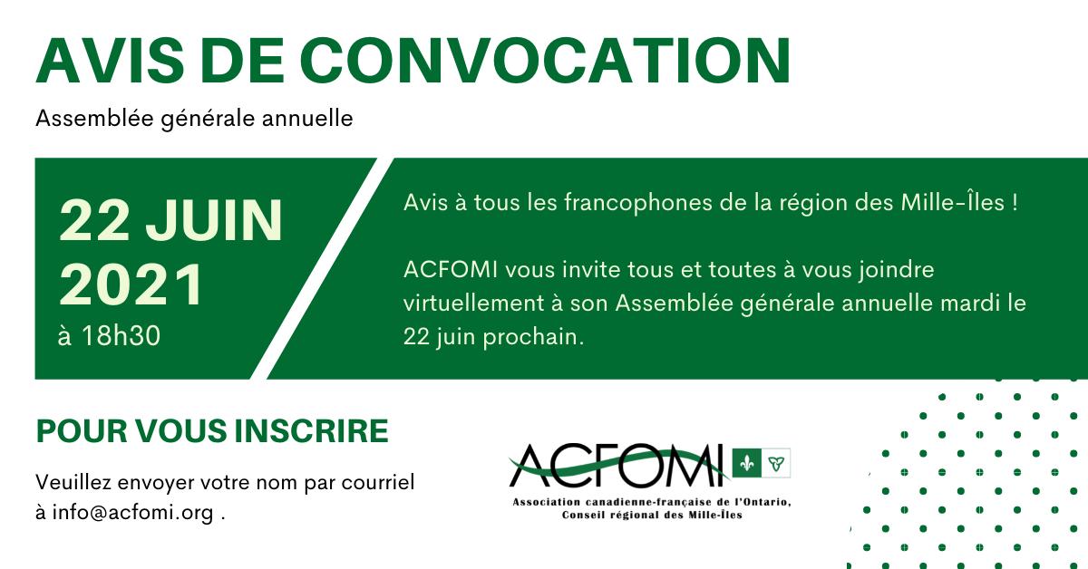 Avis de convocation de l'assemblée générale annuelle de l'ACFOMI 2021 le 22 juin 2021 à 18h30. info@acfomi.ca pour toute inscription